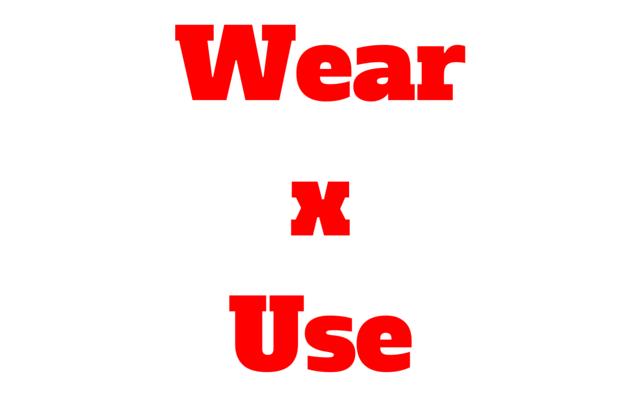 wear x use