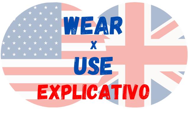 inglês wear use