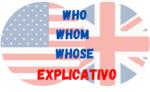 Quando usar WHO, WHOM e WHOSE