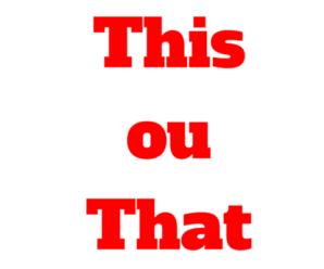 Como e quando usar This ou That: Pronomes Demonstrativos