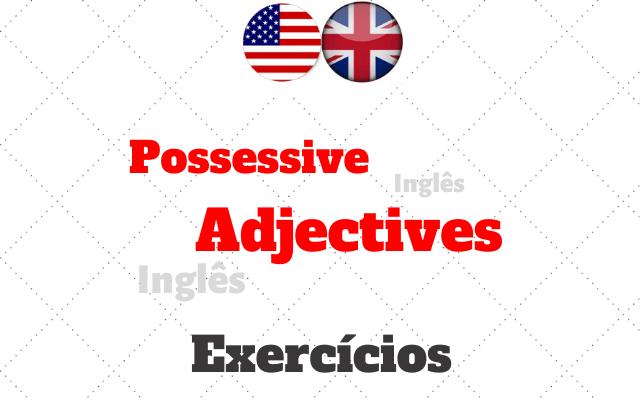 inglês possessive adjectives exercícios