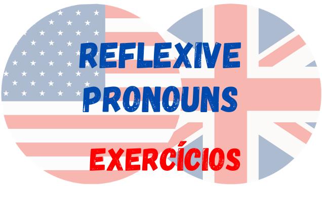 inglês reflexive pronouns exercícios