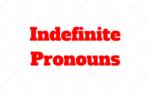 Indefinite Pronouns: Explicaçao e Exercício com Gabarito