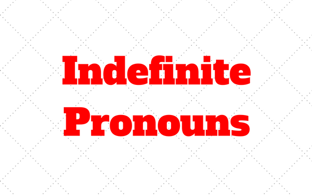 indefinite pronouns