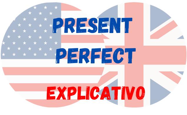 Present Perfect inglês explicação