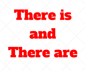 There is and There are: Quando usar no Ingles com Exercícios