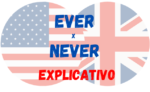 Ever e Never: Quando usar