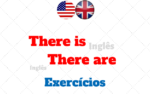 There is and There are: Quando usar no Inglês com Exercícios