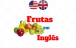 Tradução das principais Frutas em Inglês