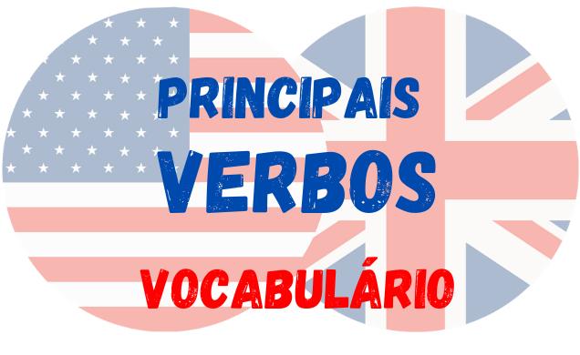 inglês principais verbos
