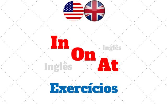 inglês in on at exercícios