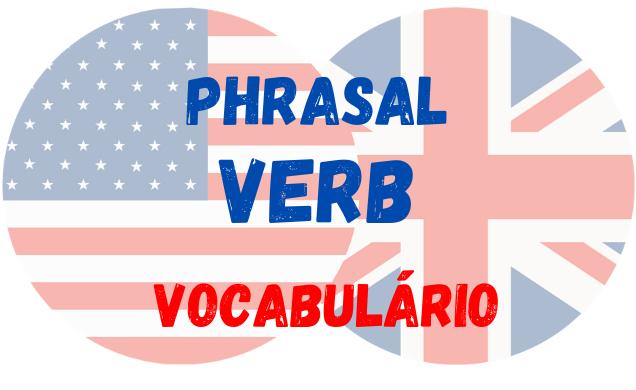 inglês phrasal verb