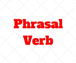 Phrasal Verbs: O que sao e como aprender essa parte do Ingles
