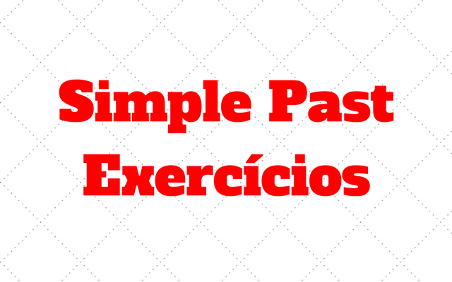 simple past exercicios