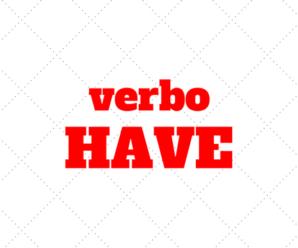 """""""I have to"""" – Utilizando o verbo HAVE para deveres e necessidades"""