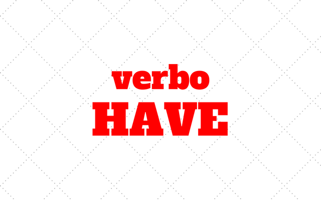 verbo have