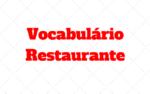At the Restaurant | Vocabulário para usar em Restaurantes