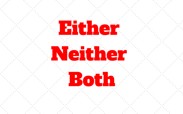Either, Neither Both