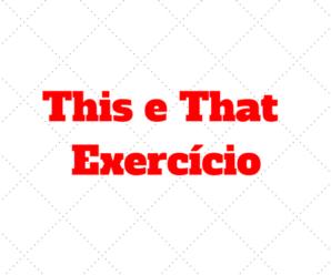Exercício This e That com Respostas