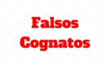 Falsos Cognatos: O que sao e Quais os mais Comuns no Ingles