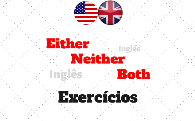 inglês either neither both atividades