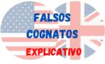 Falsos Cognatos mais Comuns no Inglês