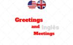 Cumprimentos e Despedidas em Inglês (Meetings and Greetings)