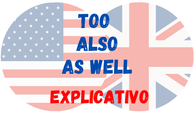 inglês too also as well
