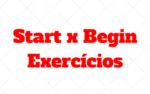 Start x Begin | Finish x End Exercícios: Sabe quando usar?