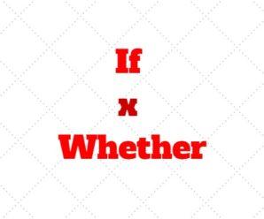 IF e WHETHER: A melhor Hora para Usar cada um
