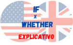 IF e WHETHER – Usos de cada um