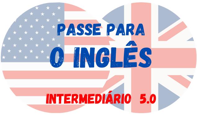 passe para o inglês intermediário 5 exercícios