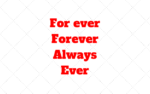 For ever x Forever x Always x Ever – Situações de Uso