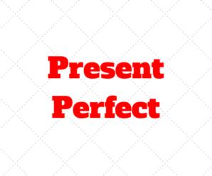 Present Perfect no Inglês: O que é? Quando e como Usar