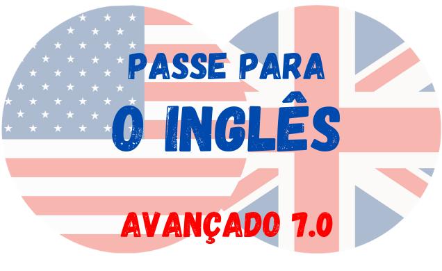 passe para o inglês avançado 7 exercícios