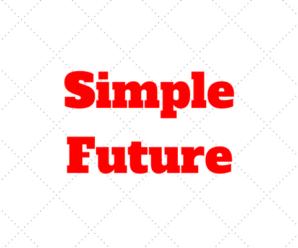 SIMPLE FUTURE no Inglês: Como falar sobre o Futuro