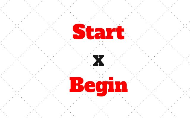 Start ou Begin
