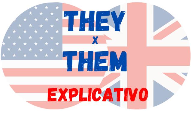 inglês they them diferença