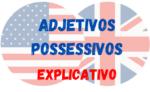 Possessive Adjectives Inglês – Completo