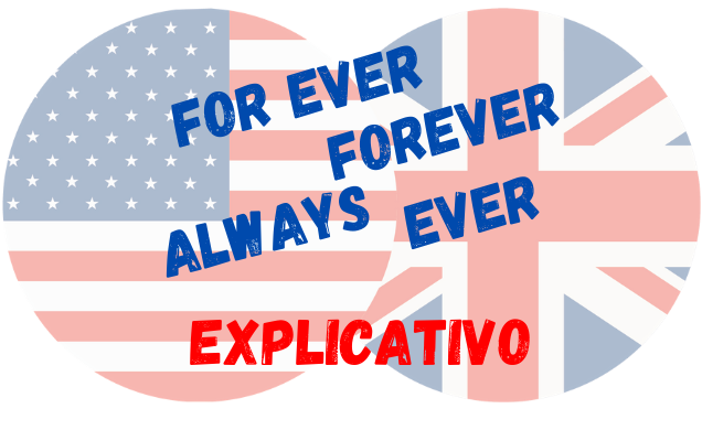 inglês for ever forever always ever