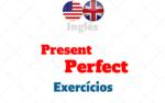 Present Perfect Exercícios