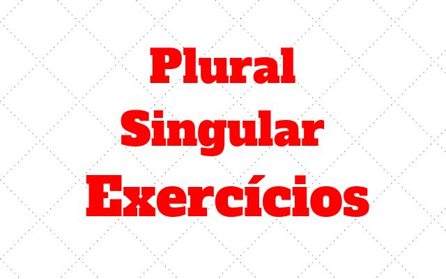 ingles exercicio plural e singular