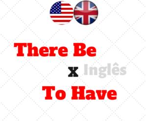 TEM ou HÁ em inglês? There be x To have
