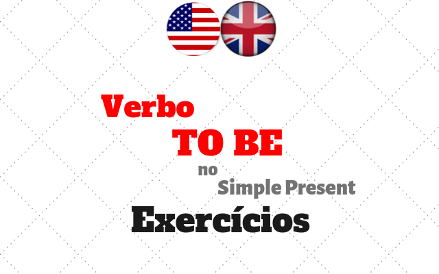 ingles verbo to be simple present exercícios
