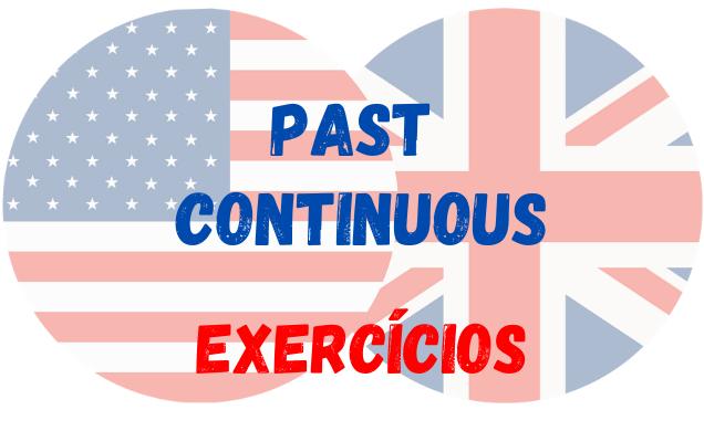 inglês past continuous exercícios