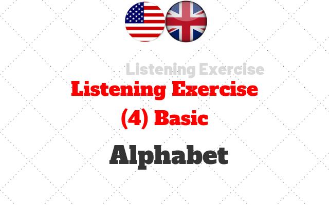 listening exercicios basic alfabeto
