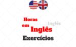 Horas em Inglês – Exercícios
