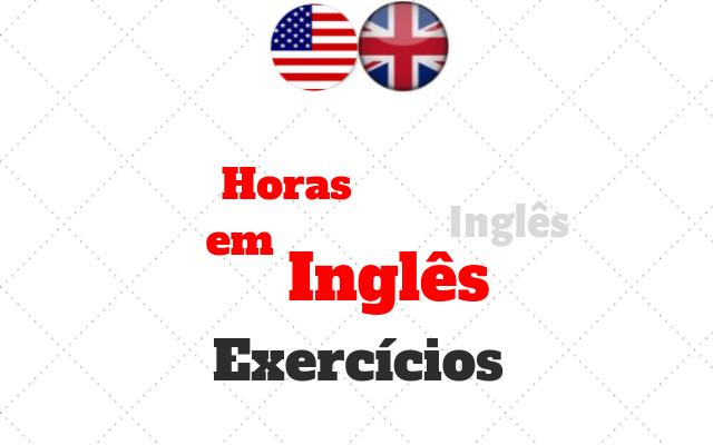 exercícios inglês horas