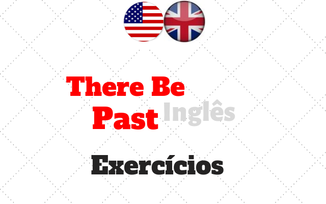 ingles past there be exercícios