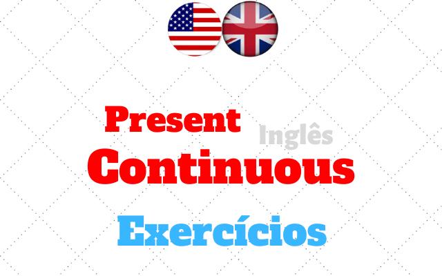 inglês present continuous exercícios